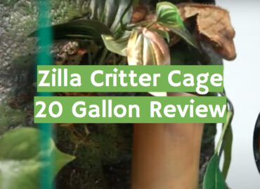 Zilla Critter Cage 20 Gallon Review