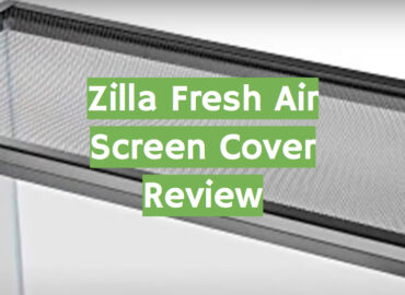 Zilla Fresh Air Screen Cover Review