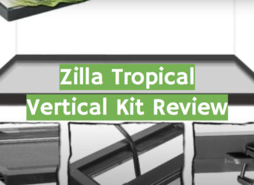 Zilla Tropical Vertical Kit Review